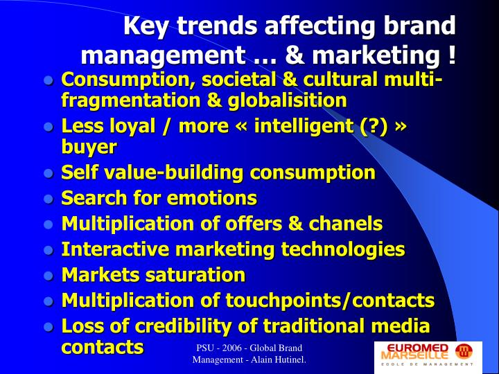 Key trends affecting brand management … & marketing !