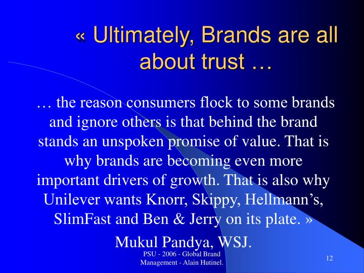 « Ultimately, Brands are all about trust …