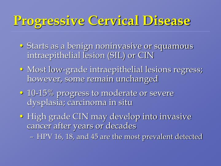 Progressive Cervical Disease