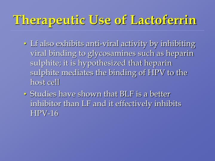 Therapeutic Use of Lactoferrin