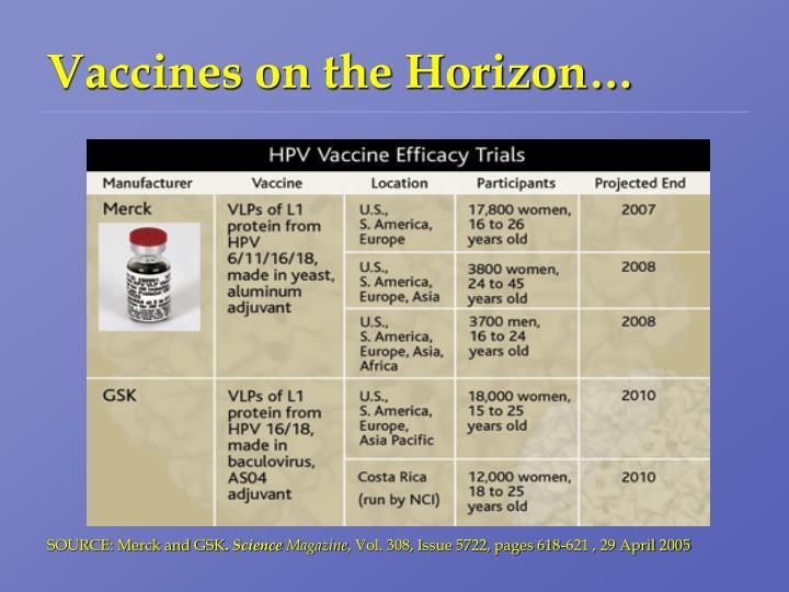 Vaccines on the Horizon…