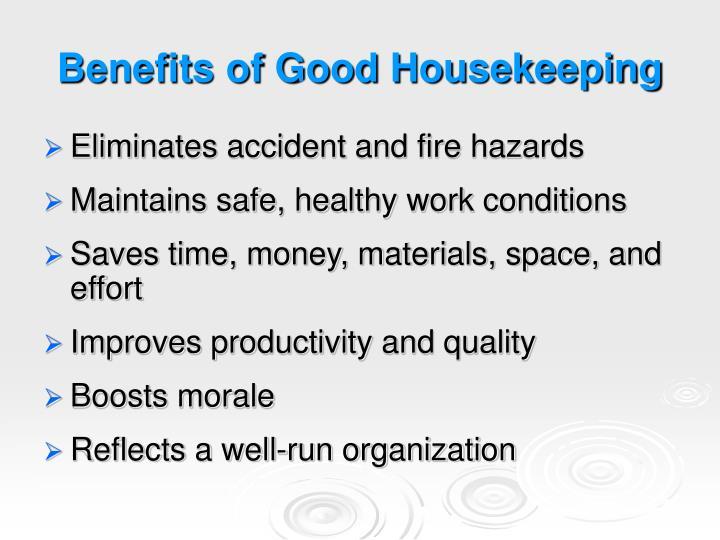Benefits of Good Housekeeping