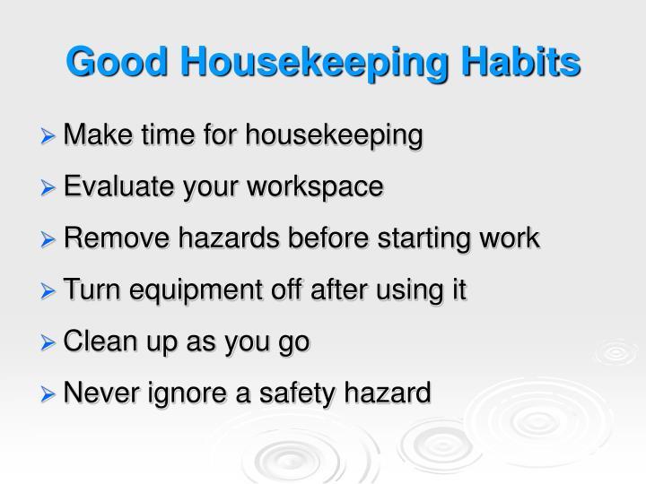Good Housekeeping Habits
