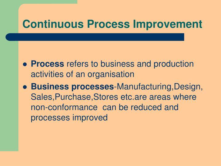Continuous Process Improvement