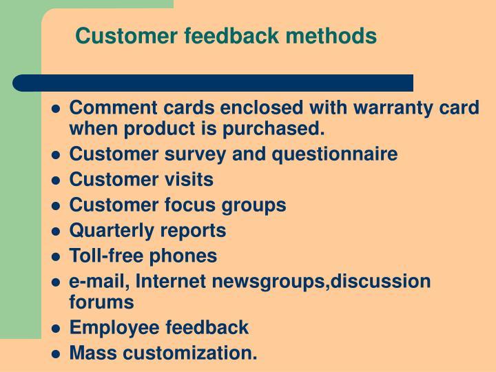 Customer feedback methods