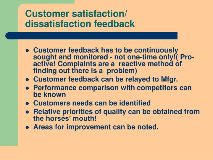 Customer satisfaction/