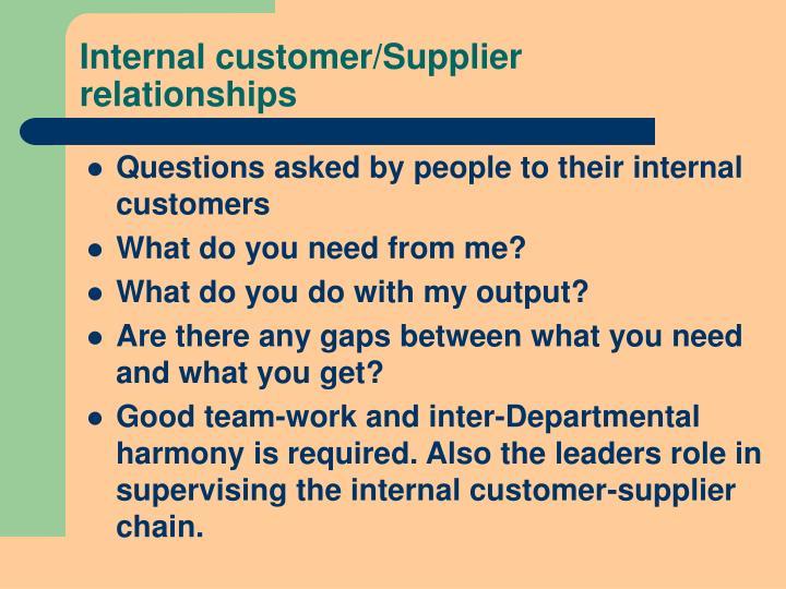 Internal customer/Supplier relationships