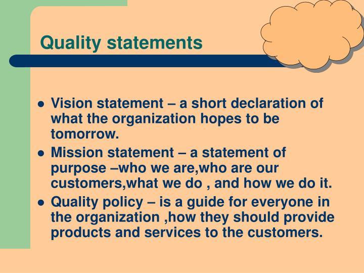 Quality statements