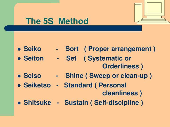 The 5S  Method