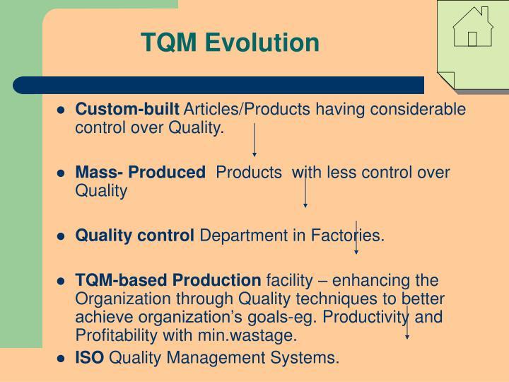TQM Evolution