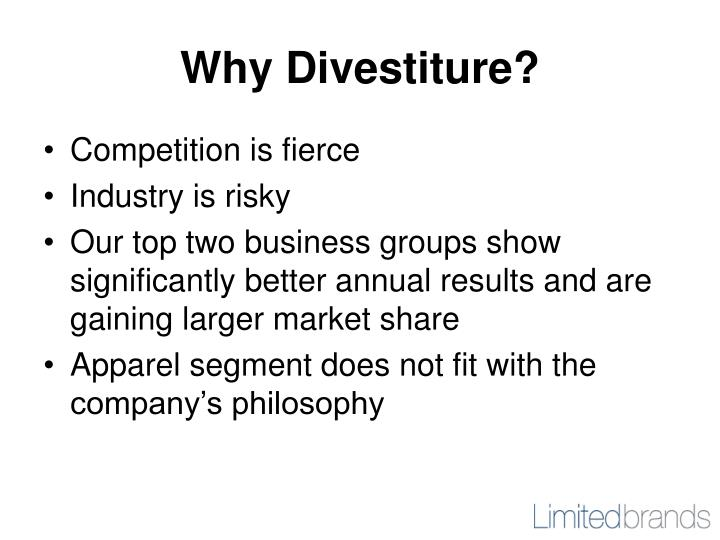 Why Divestiture?