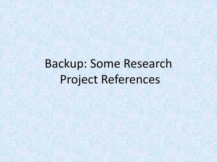 Backup: Some Research