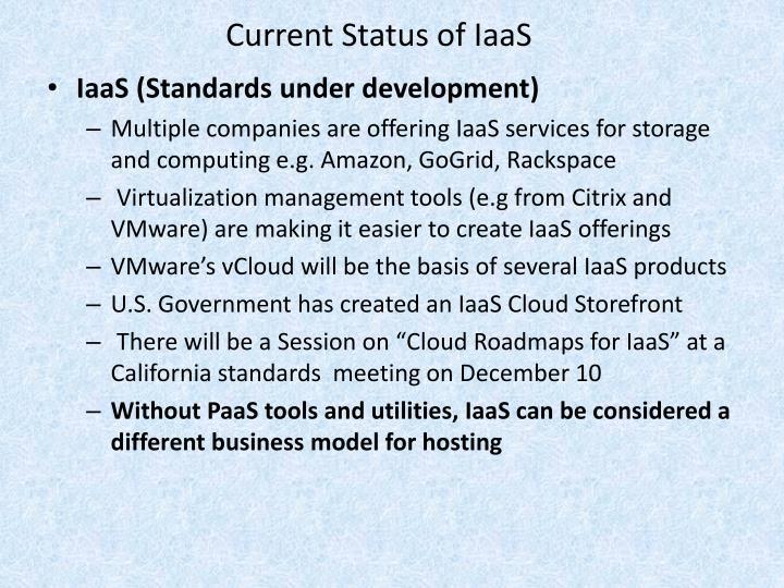 Current Status of IaaS