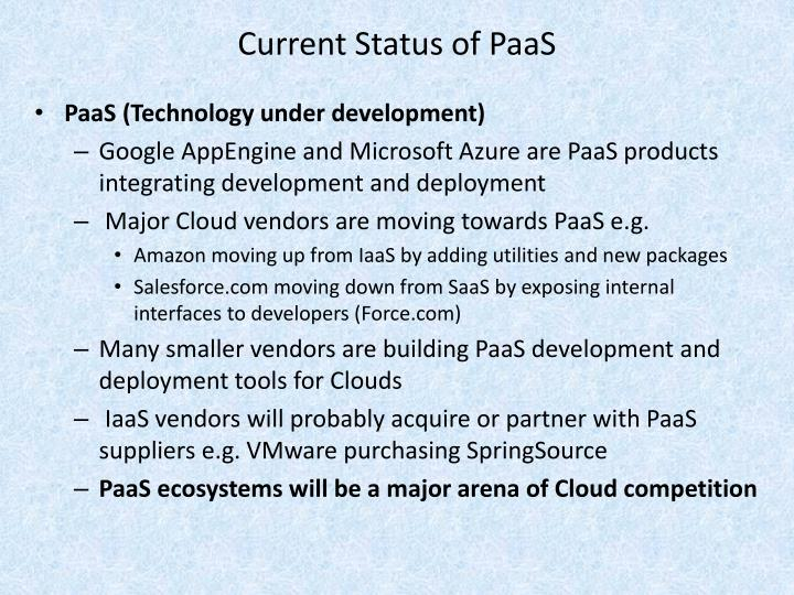 Current Status of PaaS