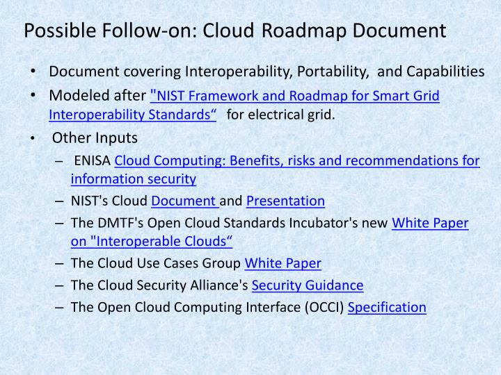 Possible Follow-on: Cloud