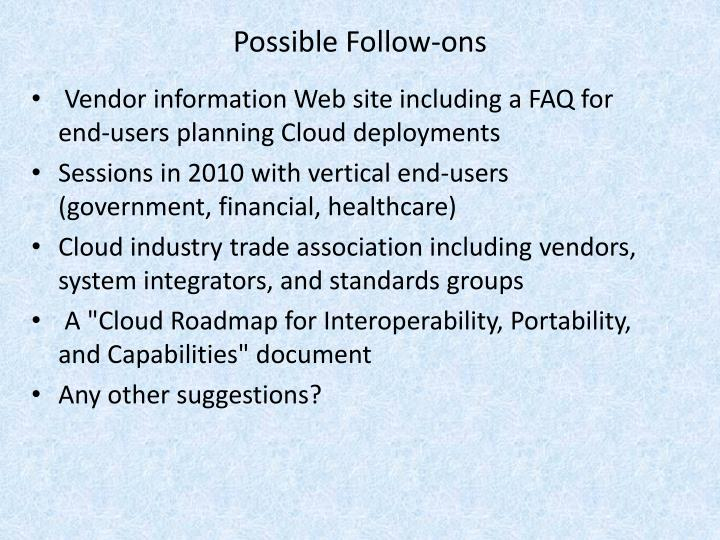 Possible Follow-ons