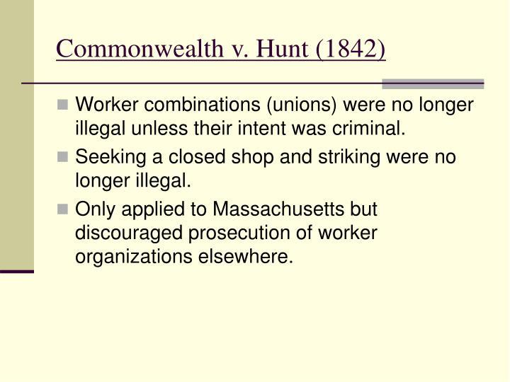 Commonwealth v. Hunt (1842)
