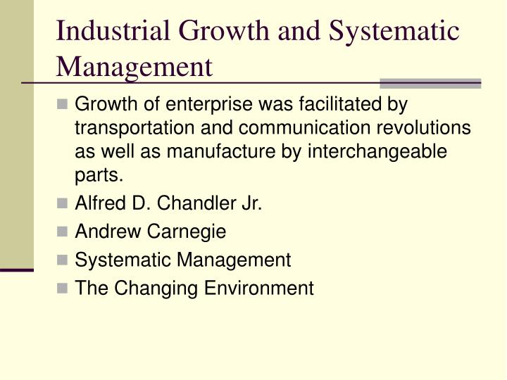 Industrial Growth and Systematic Management