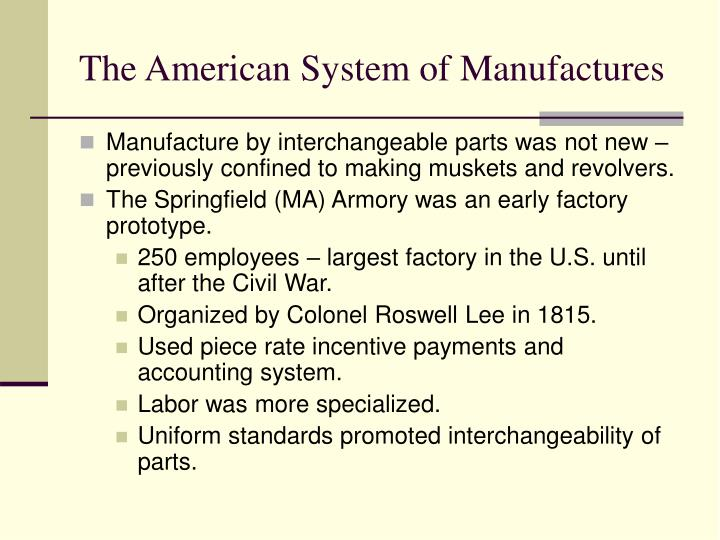 The American System of Manufactures