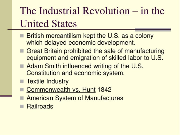 The Industrial Revolution – in the United States