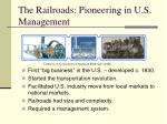 the railroads pioneering in u s management