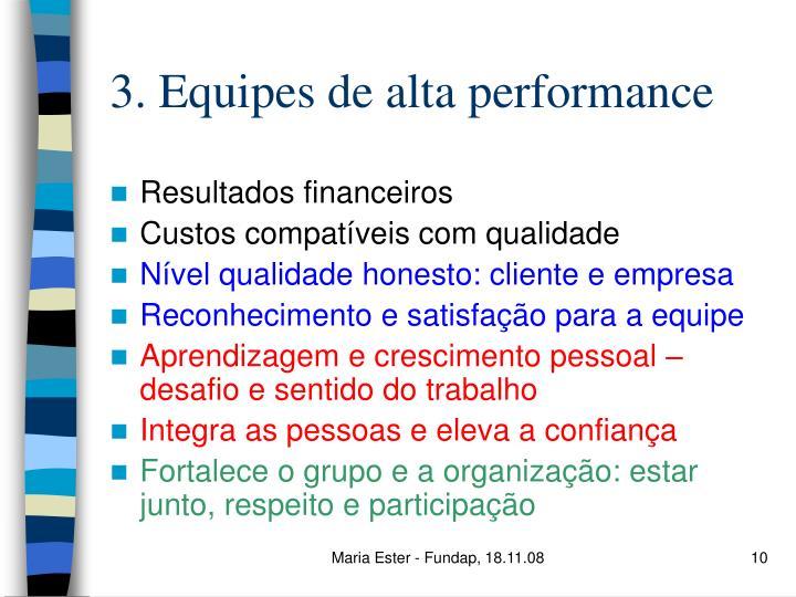 3. Equipes de alta performance
