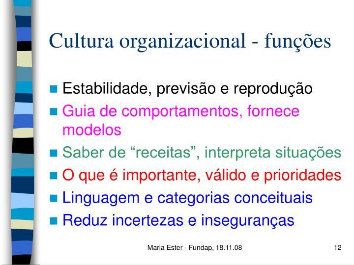 Cultura organizacional - funções