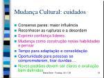 mudan a cultural cuidados