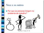 voce e os outros