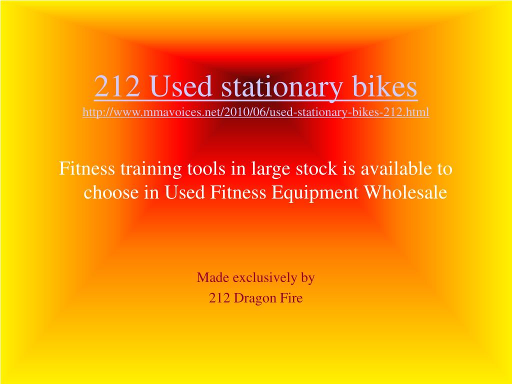 212 Used stationary bikes