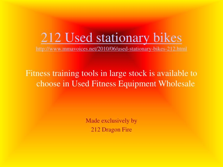 212 used stationary bikes http www mmavoices net 2010 06 used stationary bikes 212 html