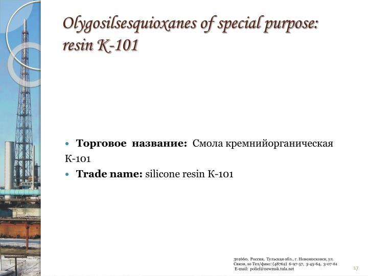 Olygosilsesquioxanes of special purpose:
