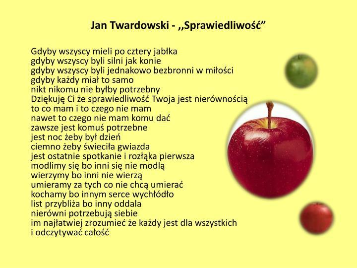 """Jan Twardowski - ,,Sprawiedliwość"""""""
