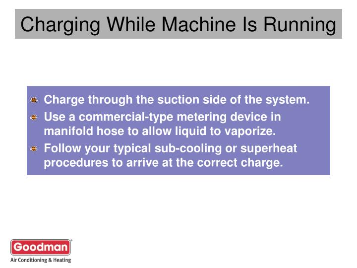 Charging While Machine Is Running