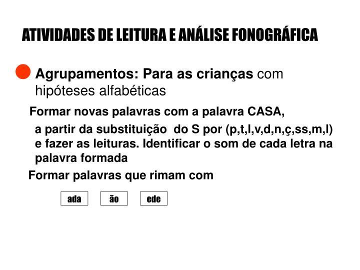 ATIVIDADES DE LEITURA E ANÁLISE FONOGRÁFICA