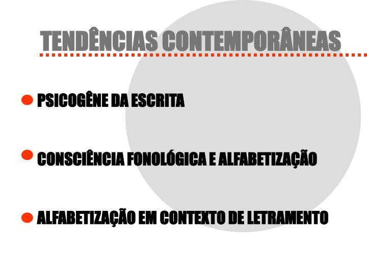 TENDÊNCIAS CONTEMPORÂNEAS