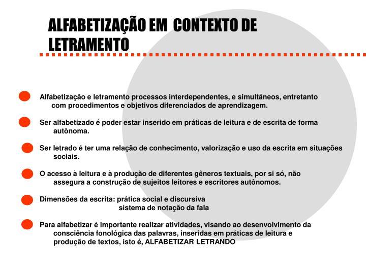 ALFABETIZAÇÃO EM  CONTEXTO DE