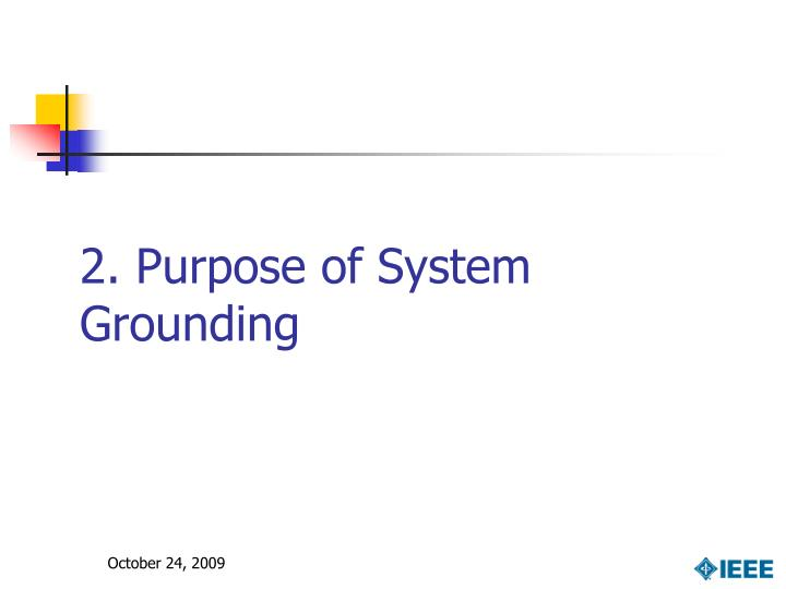 2. Purpose of System Grounding