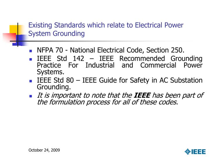 Existing Standards which relate to Electrical Power System Grounding