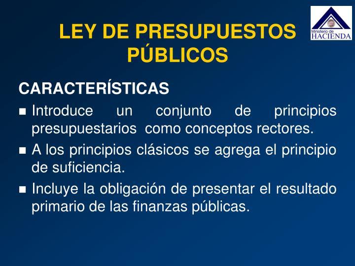 LEY DE PRESUPUESTOS PÚBLICOS