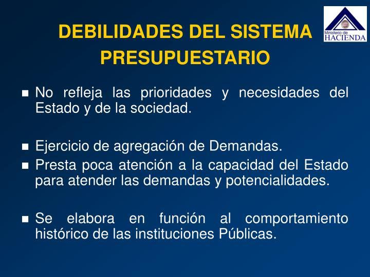 DEBILIDADES DEL SISTEMA PRESUPUESTARIO