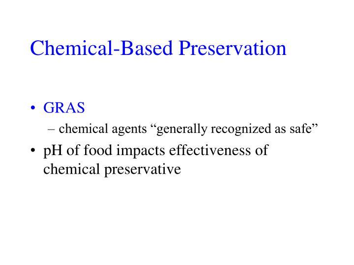 Chemical-Based Preservation