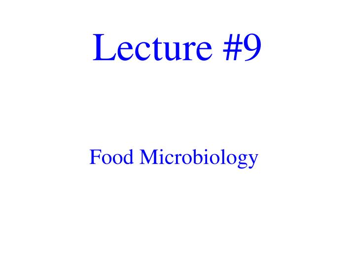 Lecture #9