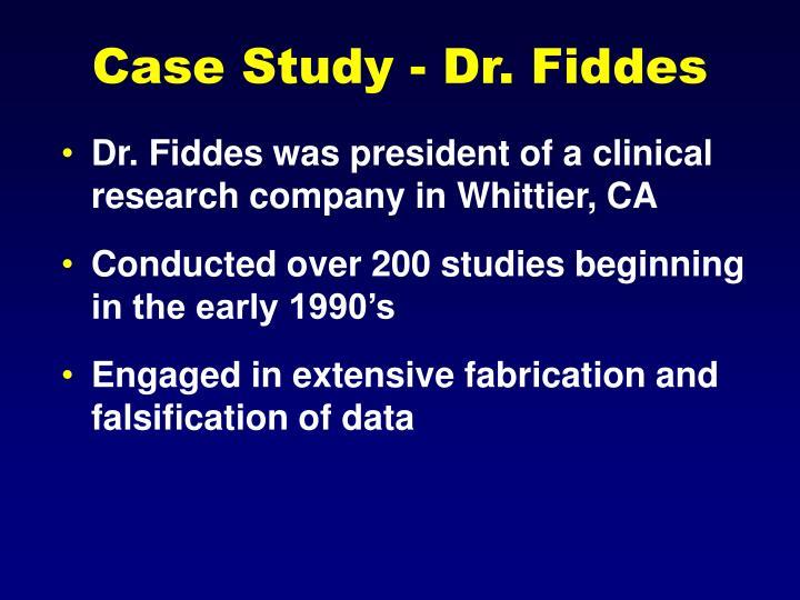 Case Study - Dr. Fiddes