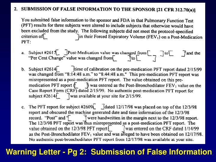 Warning Letter - Pg 2:  Submission of False Information