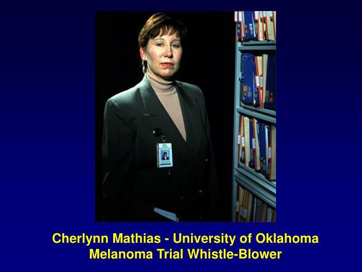 Cherlynn Mathias - University of Oklahoma Melanoma Trial Whistle-Blower