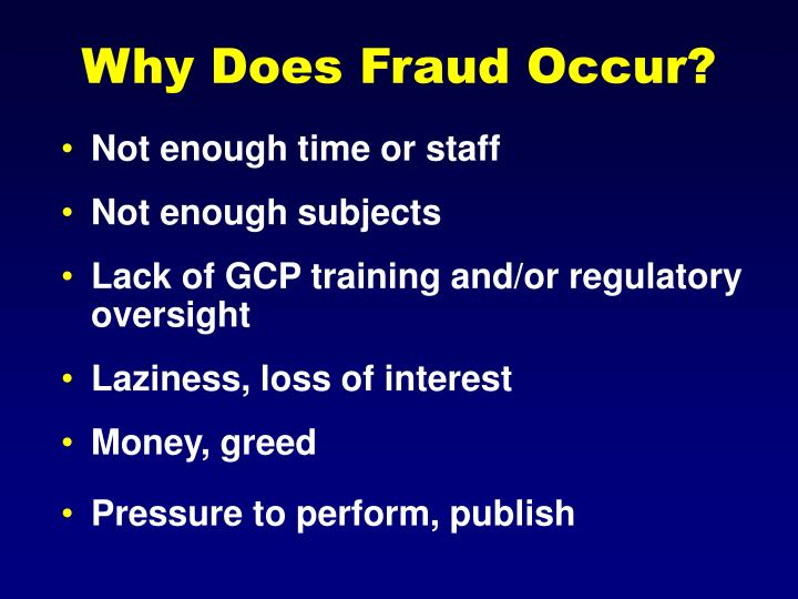 Why Does Fraud Occur?