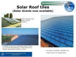 solar roof tiles solar grants now available