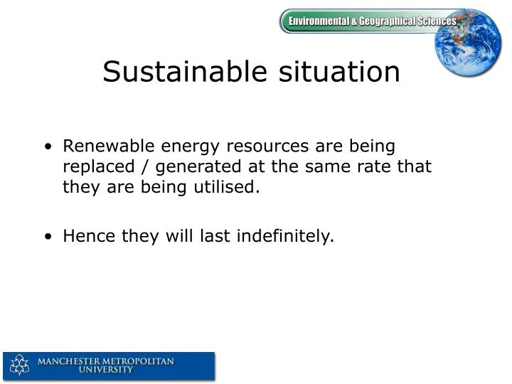 Sustainable situation