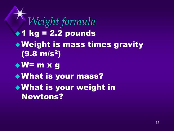 Weight formula